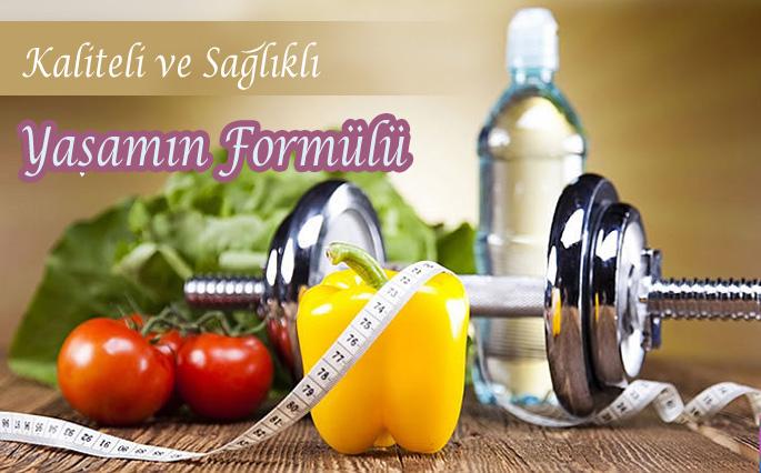 Kaliteli ve Sağlıklı Yaşamın Formülü