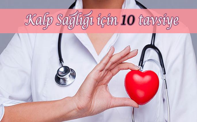 Kalp sağlığı için 10 tavsiye