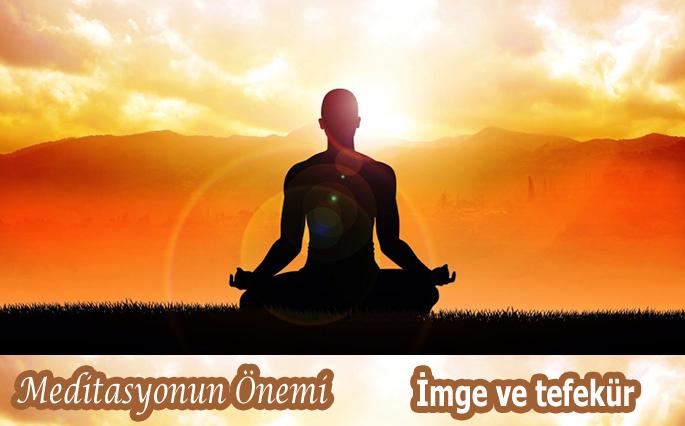 meditasyonun önemi imge ve tefekkür