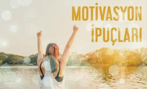 Motivasyon İçin İpuçları